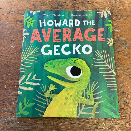 Howard the Average Gecko | Wendy Meddour and Carmen Saldana