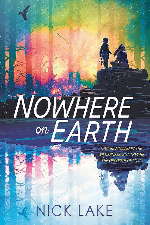 Nowhere on Earth | Nick Lake