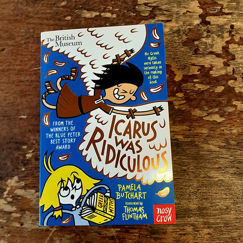 Icarus Was Ridiculous | Pamela Butchart
