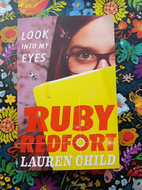 Ruby Redfort: Look Into My Eyes | Lauren Child
