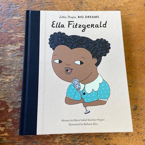 Ella Fitzgerald [Little People Big Dreams] | Maria Isabel Sanchez Vegara