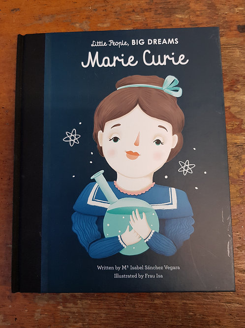 Marie Curie [Little People Big Dreams] |  Maria Isabel Sanchez Vegara