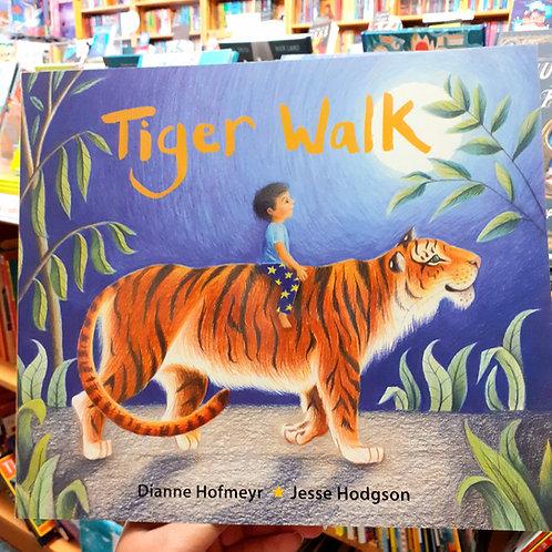 Tiger Walk |  Dianne Hofmeyr &  Jesse Hodgson