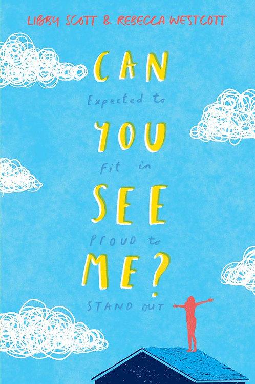 Can You See Me?   Libby Scott & Rebecca Westcott