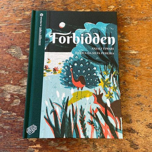 Forbidden | Anjali Tiwari and Danica Da Silva Pereira