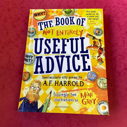 The Book of Not Entirely Useful Advice   A F Harrold