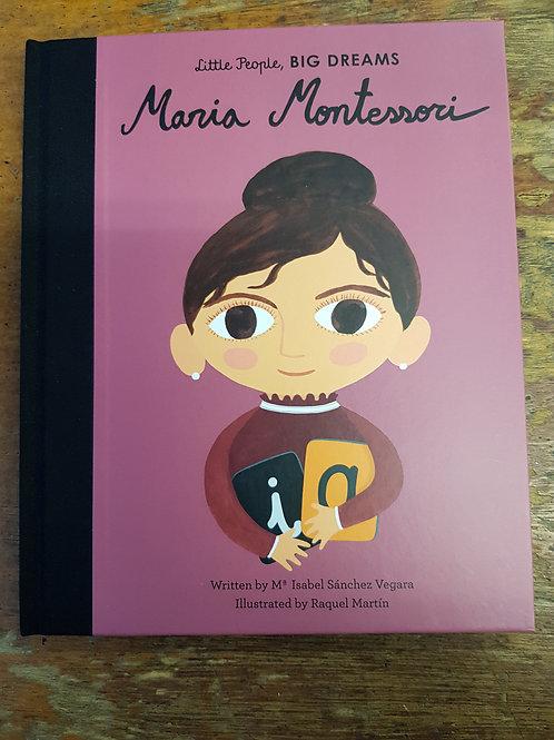Maria Montessori [Little People Big Dreams] | MariaIsabel Sanchez Vegara