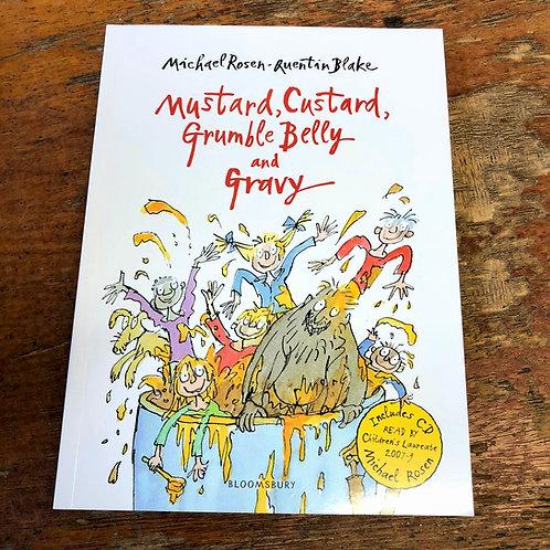 Mustard, Custard, Grumble Belly and Gravy | Michael Rosen