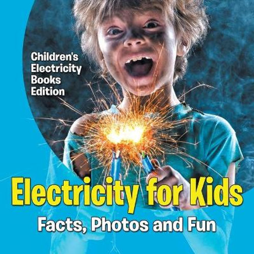 Electricity For Kids: Facts, Photos and Fun