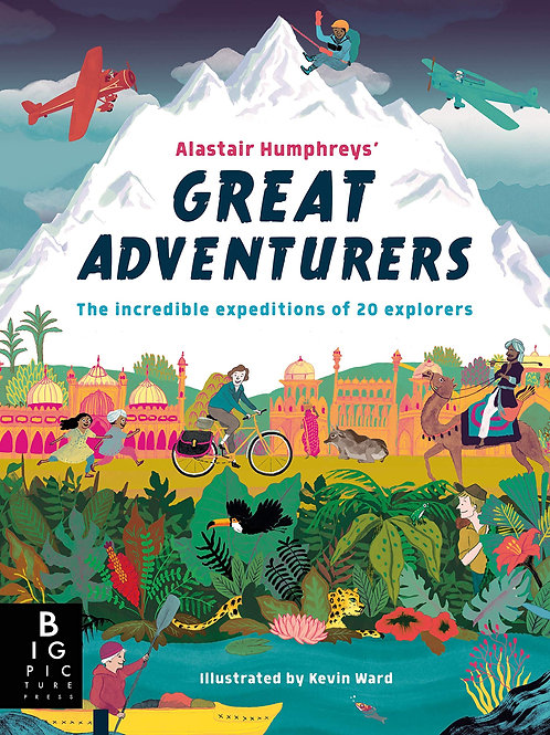 Great Adventurers | Alastair Humphreys