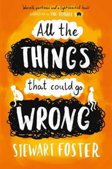All the Things That Could Go Wrong | Stewart Foster