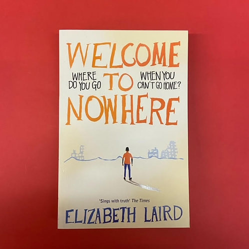 Welcome to Nowhere | Elizabeth Laird
