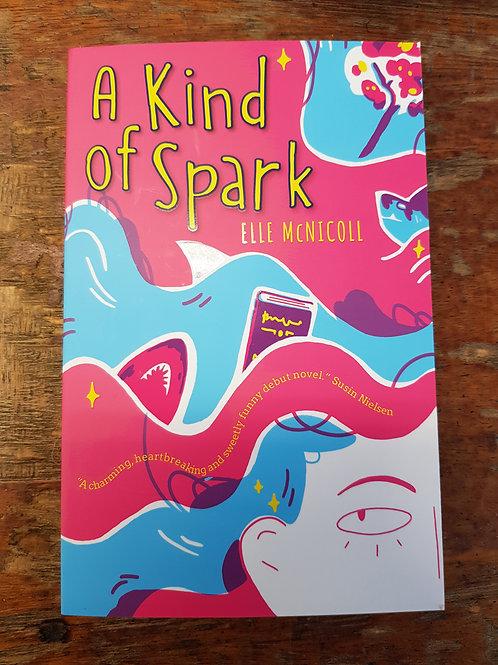 A Kind of Spark | Elle McNichol