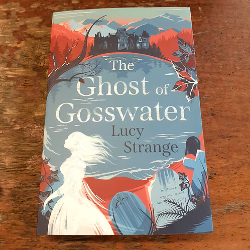 Ghost of Gosswater | Lucy Strange