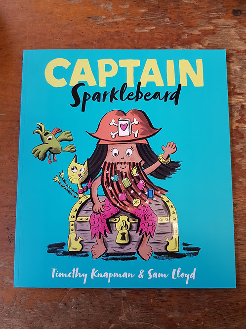 Captain Sparklebeard | Timothy Knapman and Sam Lloyd