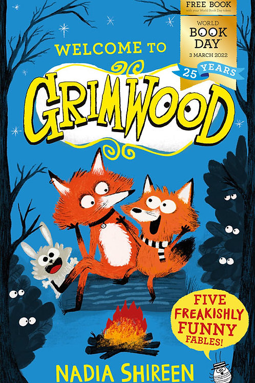 Pack of 50: Welcome to Grimwood   Nadia Shireen