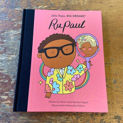 RuPaul [Little People Big Dreams] | Maria Isabel Sanchez Vegara