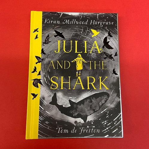 Julia and the Shark | Kiran Millwood Hargrave and Tom de Freston