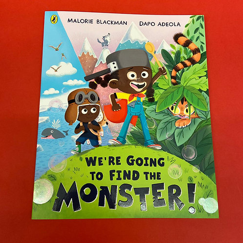 We're Going to Find the Monster | Malorie Blackman and Dapo Adeola