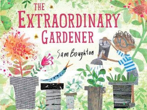 The Extraordinary Gardener | Sam Boughton