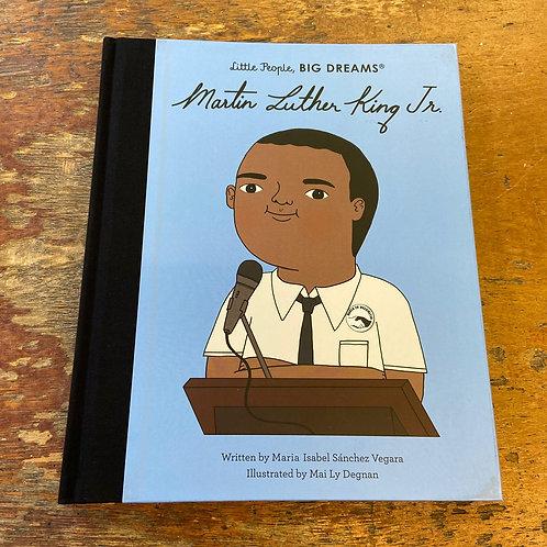 Martin Luther King Jr [Little People Big Dreams] | Maria Isabel Sanchez Vegara
