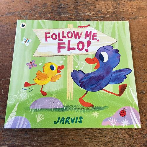 Follow Me, Flo!   Jarvis