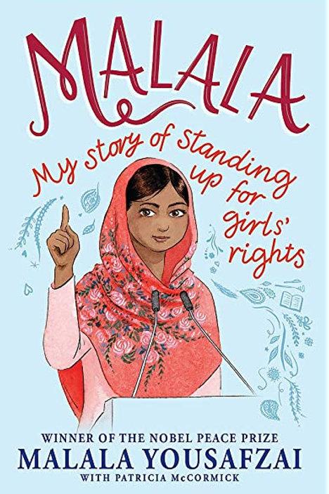 Malala: My Story of Standing Up for Girls' Rights | Malala Yousafzai
