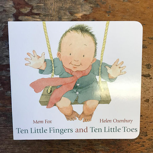 Ten Little Fingers and Ten Little Toes | Mem Fox and Helen Oxenbury