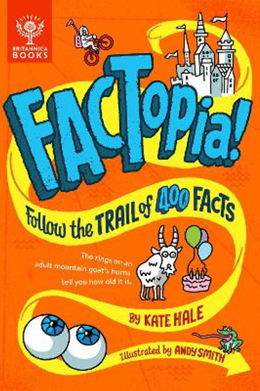 FACTopia!: Follow the Trail of 400 Facts