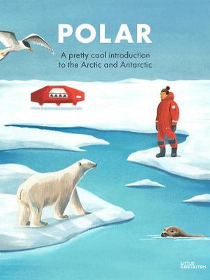 Polar: A pretty cool introduction to the Arctic and Antarctic