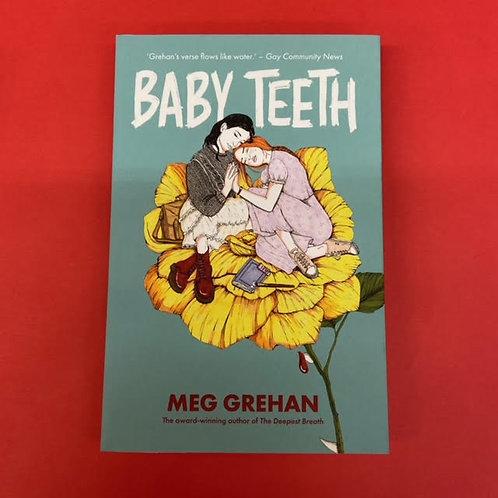Baby Teeth | Meg Grehan