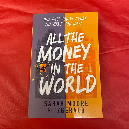 All The Money In The World   Sarah Moore Fitzgerald
