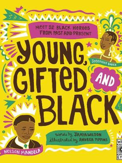 Young, Gifted and Black | Jamia Wilson and Andrea Pippins