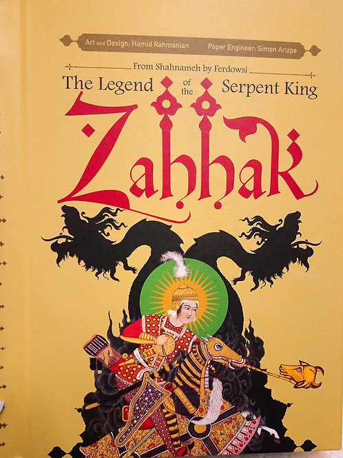 Zahhak: Legend of the Serpent King