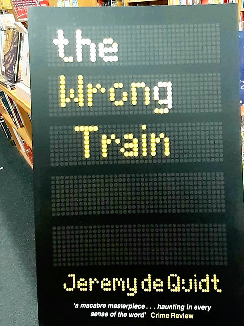 The Wrong Train | Jeremy de Quidt