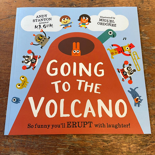 Going to the Volcano | Andy Stanton and Miguel Ordonez