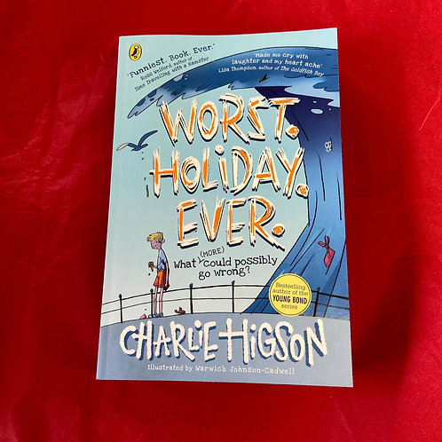 Worst Holiday Ever | Charlie Higson