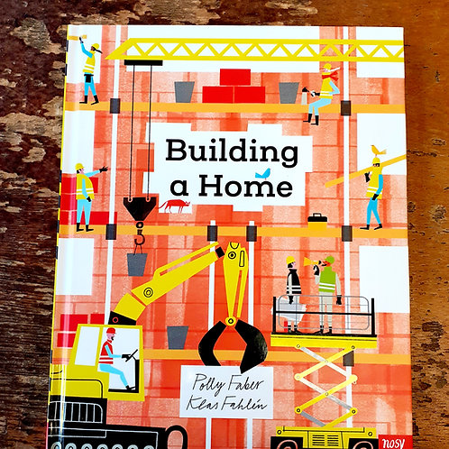 Building a Home | Polly Faber