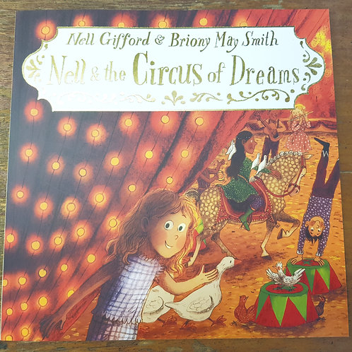 Nell and the Circus of Dreams   Nell Gifford and Briony May Smith