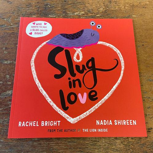 Slug in Love   Rachel Bright and Nadia Shireen