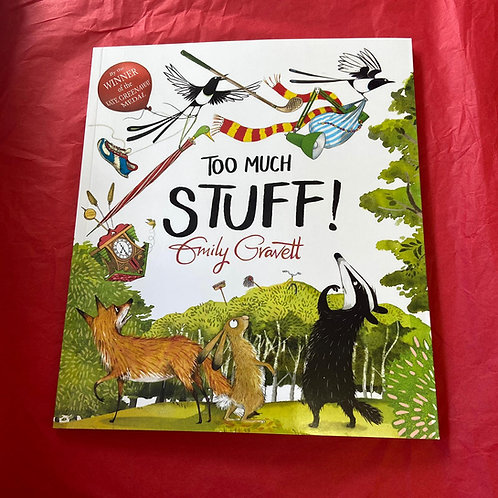 Too Much Stuff! | Emily Gravett
