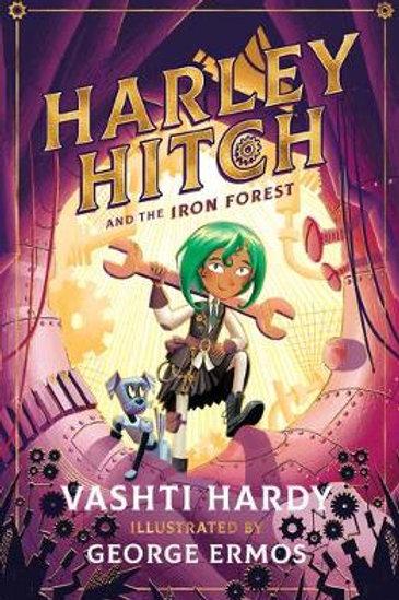 Harley Hitch and the Iron Forest | Vashti Hardy