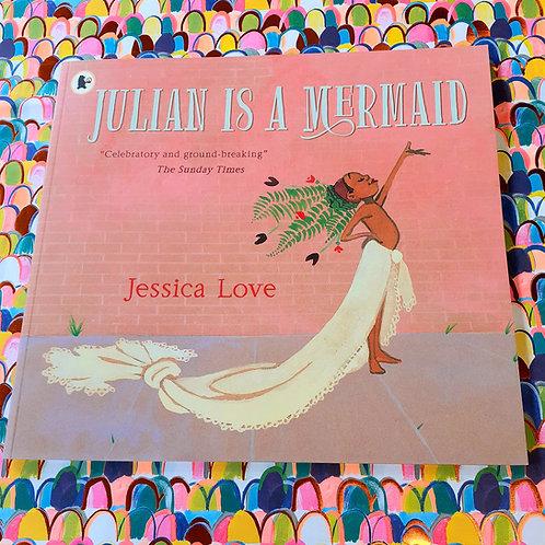 Julian Is a Mermaid | Jessica Love
