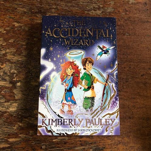 The Accidental Wizard | Kimberly Pauley