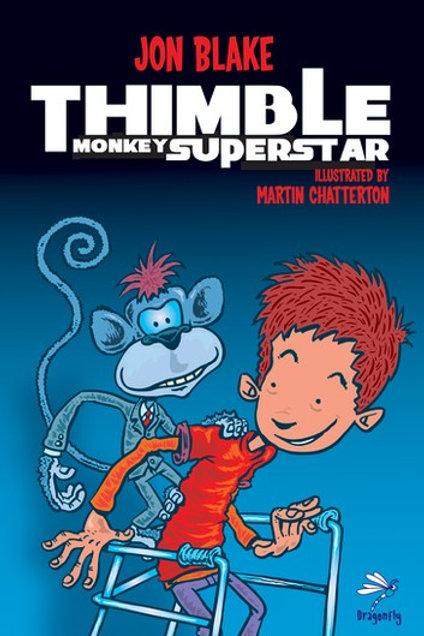 Thimble Monkey Superstar   Jon Blake