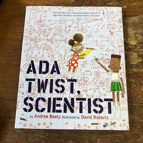 Ada Twist, Scientist | Andrea Beaty and David Roberts