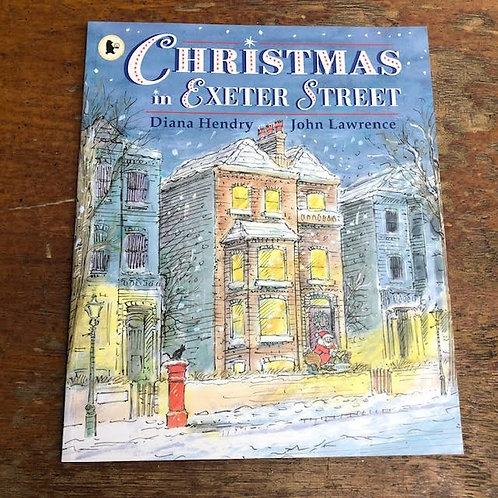 Christmas in Exeter Street | Diana Hendry and John Lawrence
