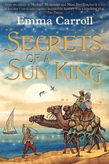 Secrets of a Sun King   Emma Carroll