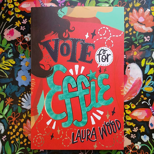 Vote for Effie | Laura Wood