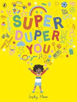 Super Duper You | Sophy Henn